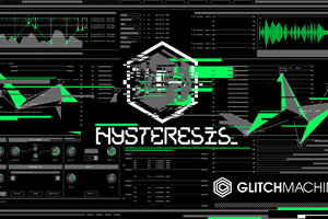 Glitchmachines-Hysteresis