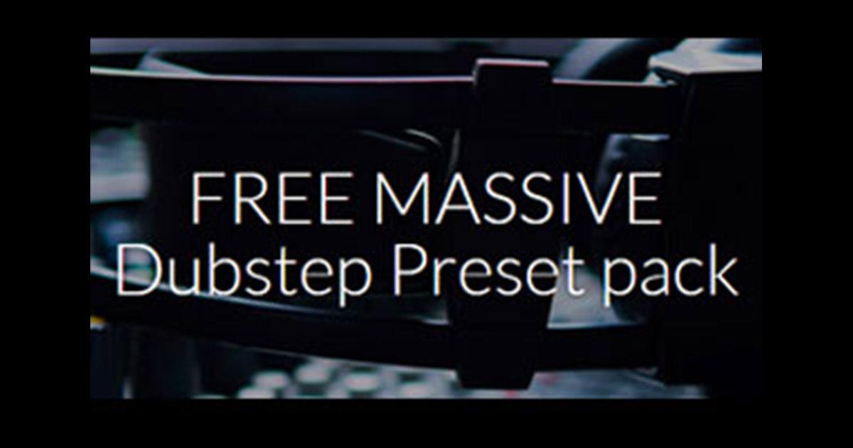 Free Massive Dubstep Presets