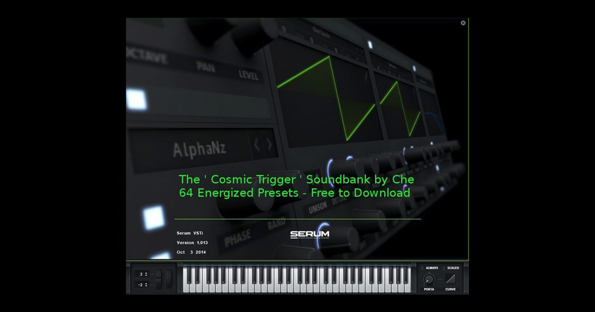 Cosmic Trigger Free Presets for Serum