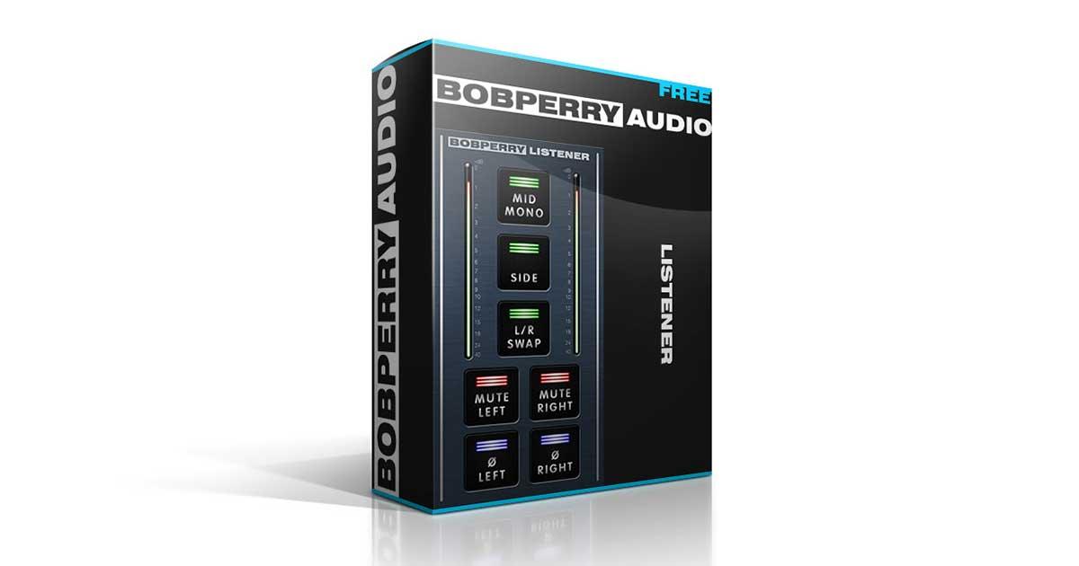 Bob Perry Audio Listener - Free Stereo Signal Monitoring Plugin