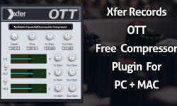 Xfer Records OTT - A Free Compressor Plugin For PC & Mac